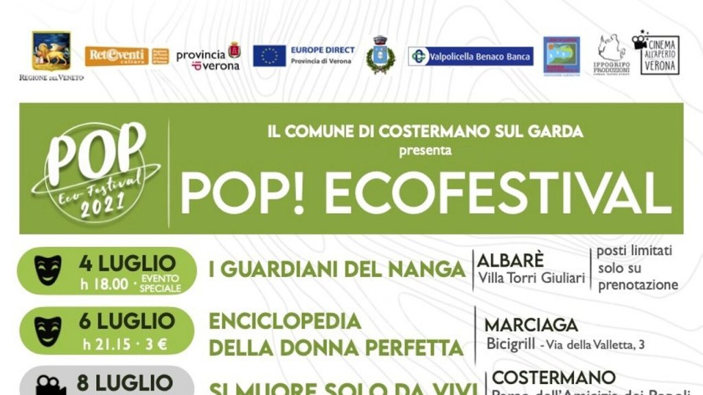 Pop Ecofestival in Costermano sul Garda between cinema and theater from 4 to 22 July 2021 Events in Verona